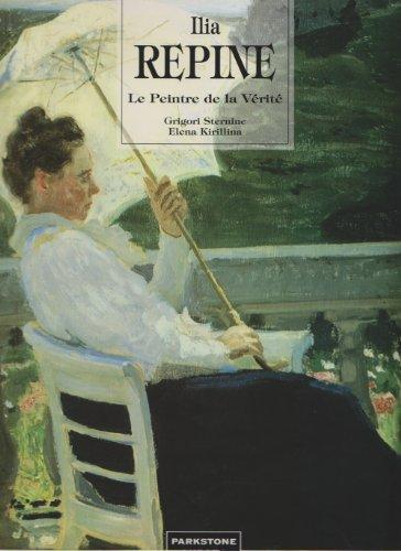 9781859952108: Ilia Repine. Le peintre de la vérité