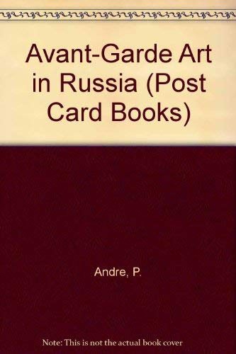 9781859954355: L' AVANT GARDE RUSSE : AVANT-GARDE IN RUSSIA : DIE RUSSISCHE AVANTGARDE (Ecoles et mouvements)
