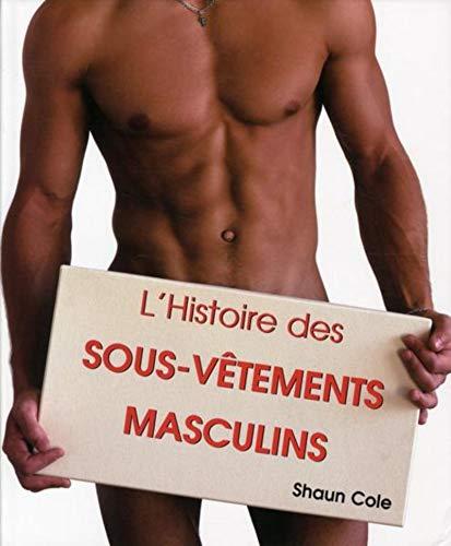 l'histoire des sous-vêtements masculins: Cole Shaun