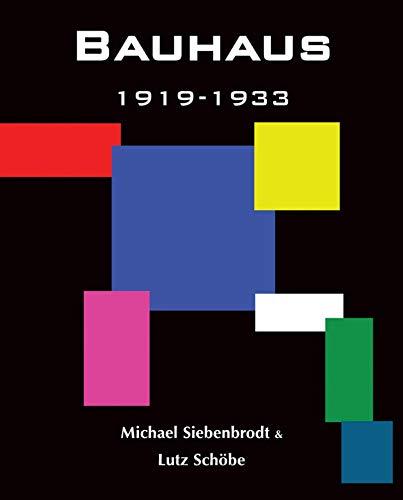 9781859956274: Bauhaus: 1919-1933 Weimar-Dessau-Berlin