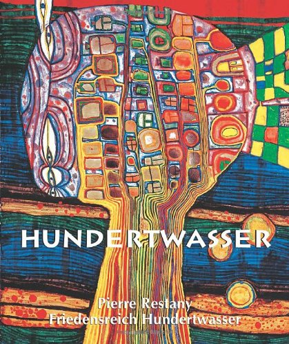 Hundertwasser (Temporis Collection): Pierre Restany; Parkstone Press