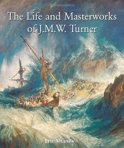 9781859956878: The Life and Masterworks of J.M.W. Turner (Temporis Collection) (Temporis Series)