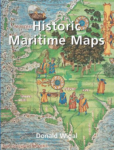 Historic Maritime Maps, 1290-1699: Donald Wigal