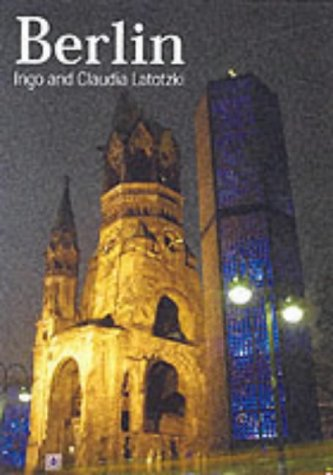 Berlin (Great cities collection): Ingo Latotzki