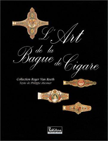 9781859957370: L'art de la bague de cigare. Collection Roger Van Reeth