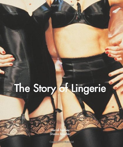 The Story of Lingerie (Temporis Collection): Falluel, Fabienne, Barbier,