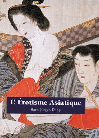 9781859958117: L'Erotisme asiatique