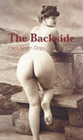 9781859958704: In Praise of The Backside (Temptation collection)