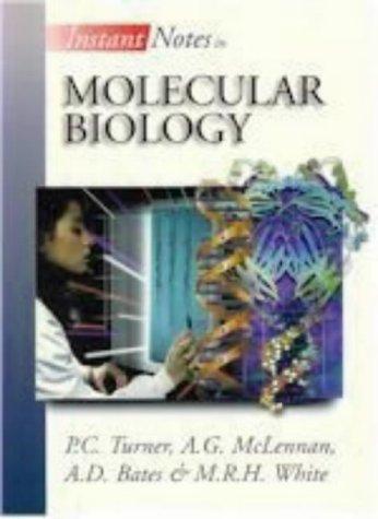 Molecular Biology.: Turner, P R ; Bates, A D