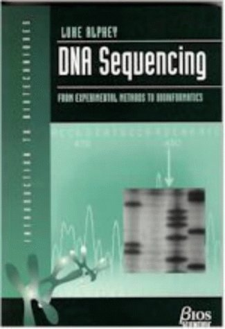 9781859960615: DNA Sequencing (Introduction to Biotechniques)