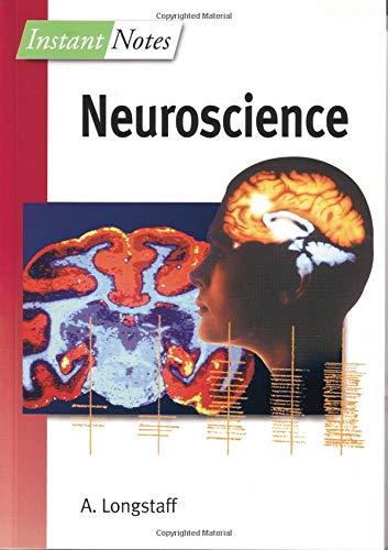 BIOS Instant Notes in Neuroscience: Longstaff, Alan