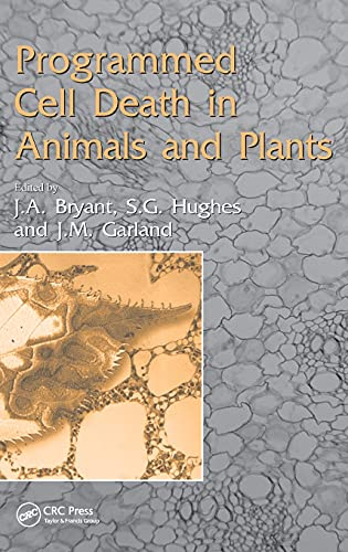 Programmed Cell Death in Animals and Plants: Bryant et. al.