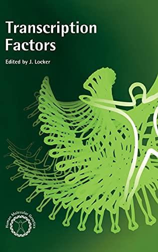 Transcription Factors (Human Molecular Genetics Series): J. Locker