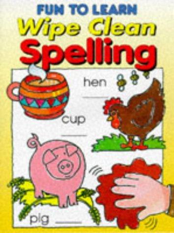9781859971383: Fun to Learn Wipe Clean Spelling