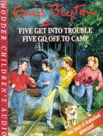 9781859980569: Five Get Into Trouble Five GO off Camping