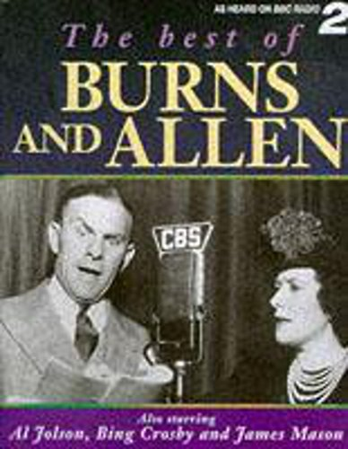 Best of Burns and Allen: Starring George: Burns, George and
