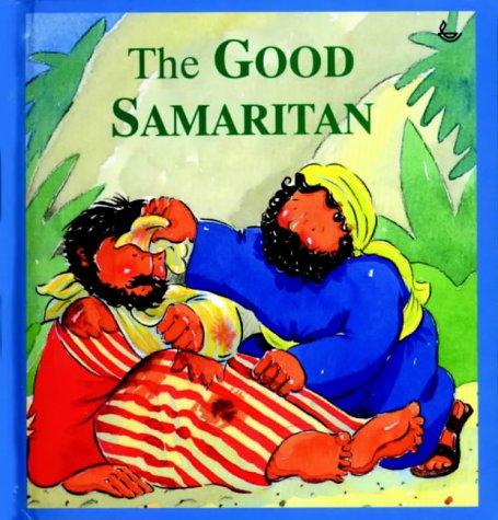9781859992593: The Good Samaritan (Stories Jesus Told)