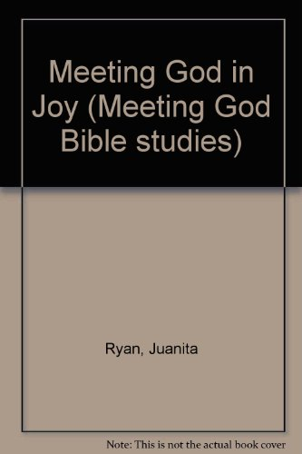 9781859993972: Meeting God in Joy (Meeting God Bible studies)