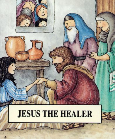 Jesus the Healer (Bible Pebbles) (9781859994238) by Tim Wood; Jenny Wood