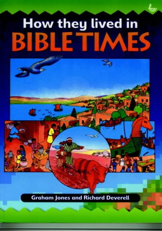 9781859994351: How They Lived in Bible Times