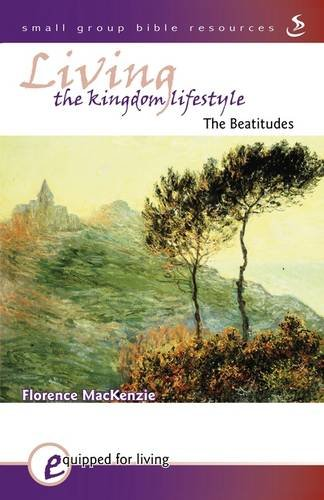 9781859994603: Living the Kingdom Lifestyle (Equipped for Living)