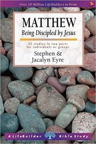 9781859994788: Matthew: Being Discipled by Jesus (Lifebuilder Bible Study Guides)