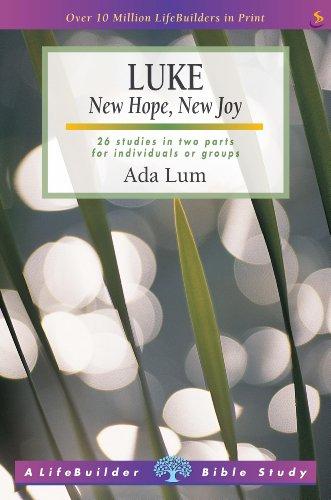 Luke: New Hope, New Joy (Lifebuilder bible: Lum, Ade