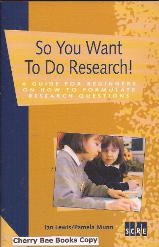 So You Want to Do Research!: A: Lewis, Ian and