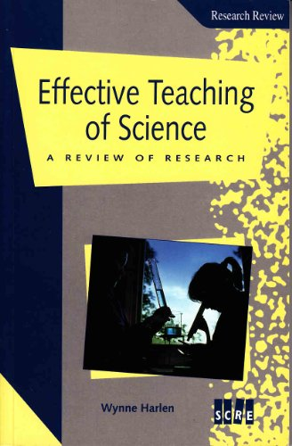 The Effective Teaching of Science: A Review: Harlen, Wynne