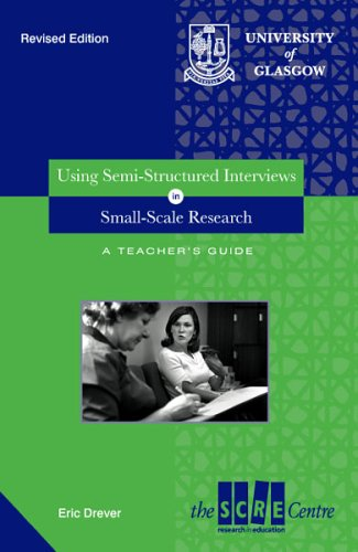 9781860030727: Using Semi-structured Interviews in Small-scale Research: A Teacher's Guide