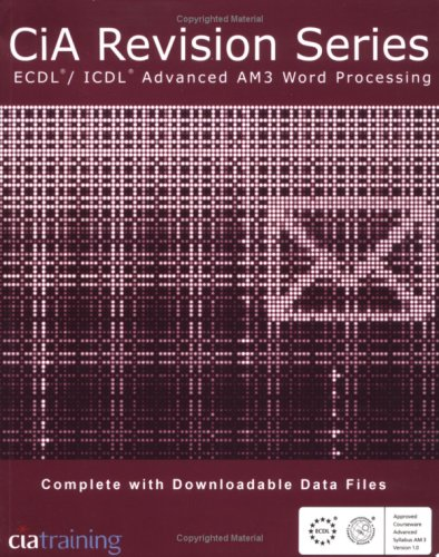 9781860053382: CiA Revision Series ECDL/ICDL Advanced AM3 Word Processing (CIA Revision)