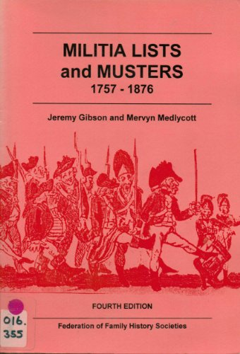 9781860061233: Militia Lists and Musters 1757-1876 (Gibson guides)