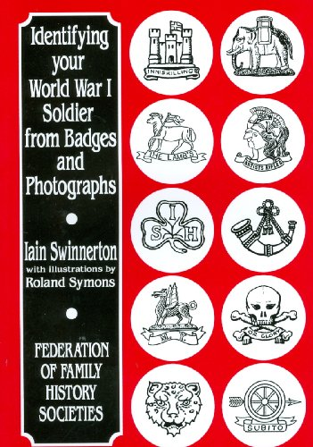 Identifying Your World War I Soldier from Badges and Photographs