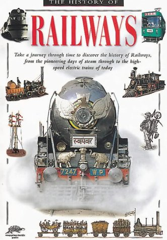 9781860070228: History of Railways (Snapping Turtle Guides)