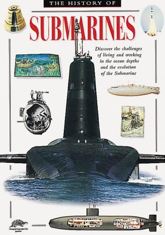 History of Submarines (Snapping Turtle Guides): Jeff J. Tall