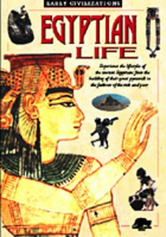 9781860070730: Egyptian Life (Snapping Turtle Guides: Ancient Life)