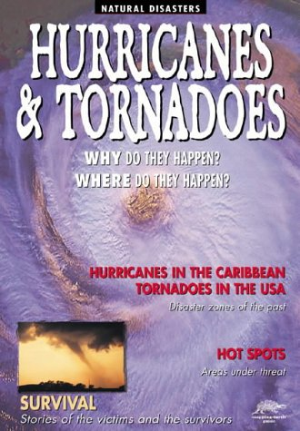 9781860071218: Hurricanes and Tornadoes (Snapping Turtle Guides: Natural Disasters)