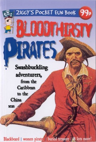 Bloodthirsty Pirates: Ziggys Pocket Fun Book: Richard Mead