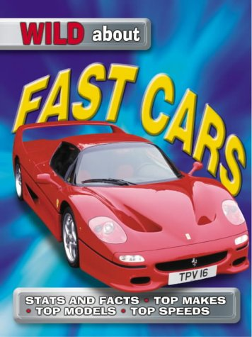 9781860073588: Fast Cars (Wild About)