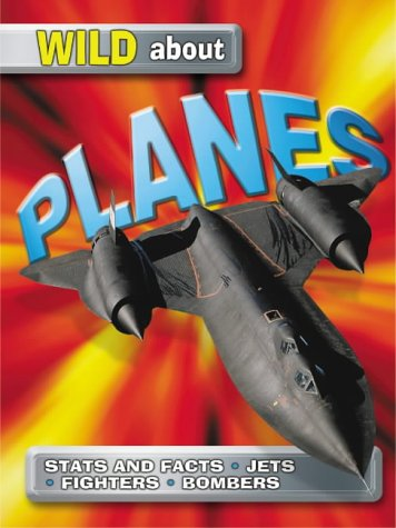 9781860073595: Planes (Wild About)