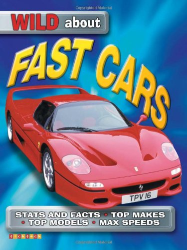 9781860073649: Fast Cars (Wild About)