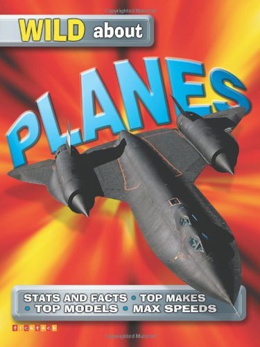 9781860073656: Wild About Planes