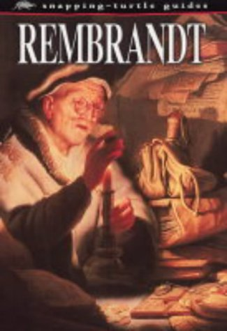 9781860074547: Rembrandt (Snapping-turle Guides)
