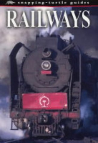 9781860074721: Railways (Snapping-turtle Guides)