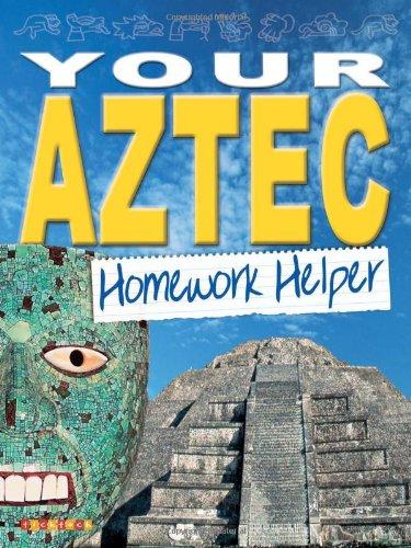 9781860075353: Your Aztec Homework Helper (Homework Helpers)