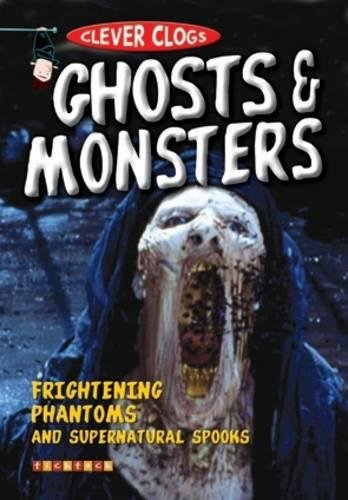 9781860079597: Clever Clogs: Ghosts & Monsters