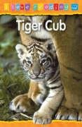 9781860079733: Tiger Cub: Blue Reading Level (I Love Reading)