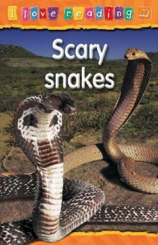 9781860079993: Scary Snakes: Orange Reading Level (I Love Reading)