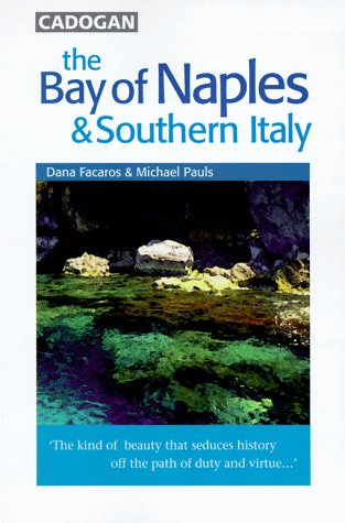 9781860110023: Italy: Bay of Naples and Southern Italy (Cadogan Guides)