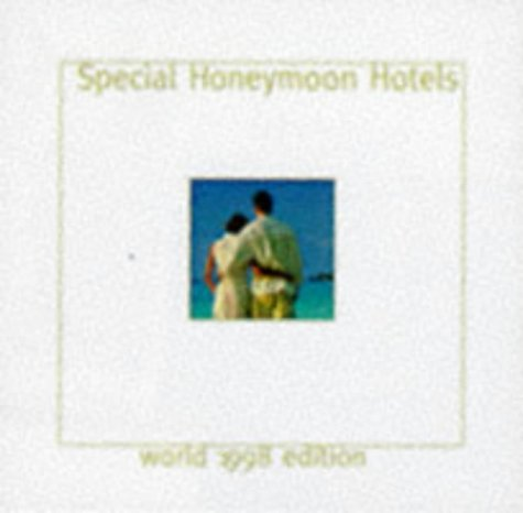 Special Honeymoon Hotels: World 1998 Edition (1860110045) by Cadogan Books